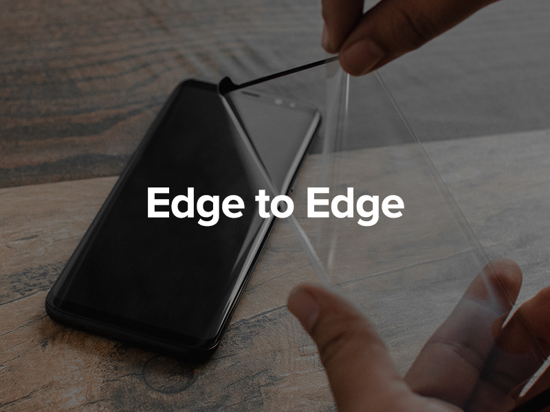 Full Edge to Edge Screen Protectors