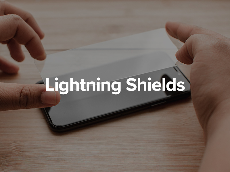 Lightning Shield Screen Protectors